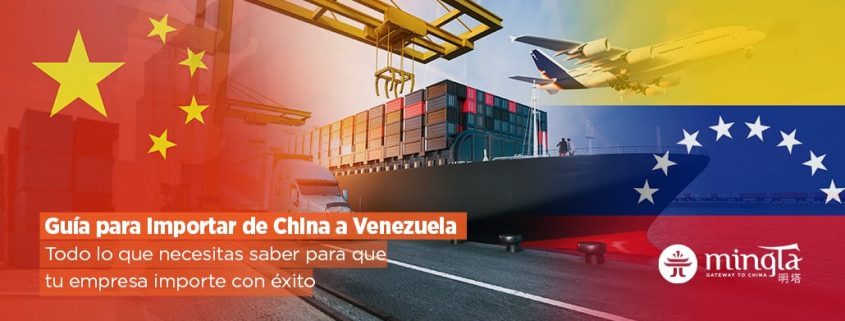 Importar de China a Venezuela - Mingta Group